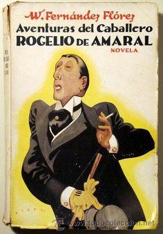 FERNÁNDEZ FLOREZ, Wenceslao - AVENTURAS DEL CABALLERO ROGELIO DE AMARAL - Madrid 1933 - 1ª ed. - Foto 1