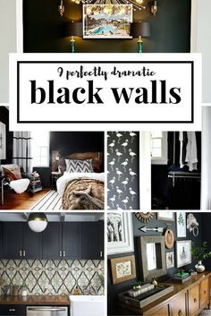Black walls add drama and a deep coziness to any space.