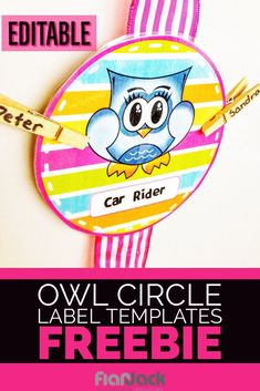 Free editable owl circle templates for transportation, lunch choice, whatever you decide - because it's editable! #classroommanagement #classroomorganization #owlclassroom #editablelabels