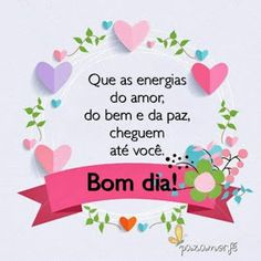 Nill de tudo um pouco: Bom dia🌷 Portuguese Quotes, A Guy Like You, Good Afternoon, Good Morning Quotes, Friendship Quotes, Messages, Instagram Posts, Gifs Lindos, Snoopy