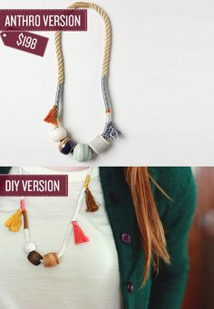 Make a tassel and rope necklace. | 38 Anthropologie Hacks