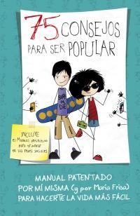 75 consejos para ser popular (75 Consejos 6) , de María Frisa - Enlace al catálogo: http://benasque.aragob.es/cgi-bin/abnetop?ACC=DOSEARCH&xsqf99=776222