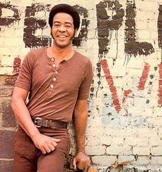 One of the first records I ever listened to was Bill Withers. I love him just as much now as I did the first time I heard him sing. His beautiful voice and the honesty in his songs just soothes my soul.