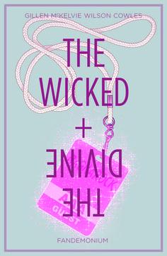 The Wicked + The Divine, Vol. 2 by Kieron Gillen