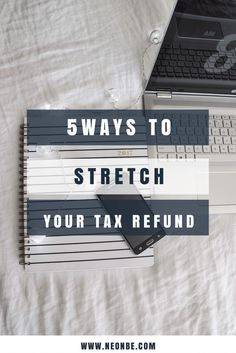 5 Simple Ways To Stretch Your Tax Refund #YourTaxCash [ad]