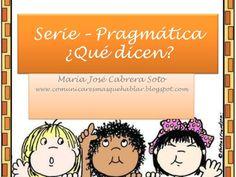 Serie –pragmática by Maria Jose Cabrera Soto via slideshare