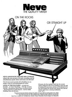 It's always fun to compare current music technology with what was once considered the greatest PROFESSIONAL RECORDING MUSIC PRODUCTION http://www.pinterest.com/claxtonw/professional-recording-music-production/ - equipment available! Shown: Vintage 1975 magazine advertising - a Neve 24 track console ad. Notice hair styles, clothing and guitars of the persons drawn to illustrated how great this studio gear is! Enlarge to read the description details!