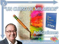 APLICACIONES DE UN CURSO DE MILAGROS   Enric Corbera   parte 1