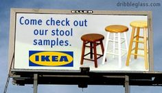 Ikea: Check out their stool sample