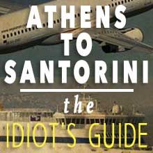 athens to santorini great to talk about ferry prices and airplane and stuff