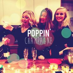 Poppin some champagne!