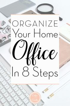 How to organize your home office space for productivity