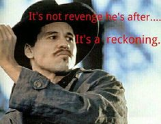 """Rose quoting from her """"country western"""" Tombstone Movie Quotes, Tombstone 1993, Tv Quotes, Funny Quotes, Doc Holliday Tombstone, Cowboy Quotes, Val Kilmer, Favorite Movie Quotes, Movie Lines"""
