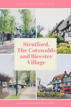 Stratford, The Cotswolds and Bicester Village with England Experience - The Little Backpacker