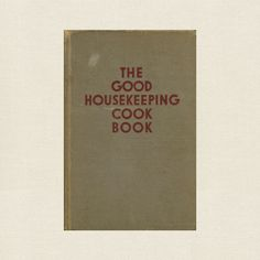 Good Housekeeping Cookbook - Vintage 1942 at CookbookVillage.com