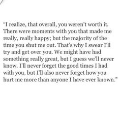 Or I was not worth it, thats more realistic