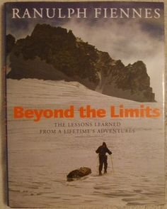 Beyond the Limits by Ranulph Fiennes