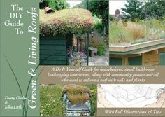 An e-book that really delivers the critical details for those of us who want to put a small green roof on a shed or garage or any other backyard structure. The DIY Guide To Green & Living Roofs delivers the goods. Roofing Options, Roofing Systems, Roofing Materials, Pergola Plans, Pergola Kits, Roof Plants, Green Roof Benefits, Green Facade, Green Roofs
