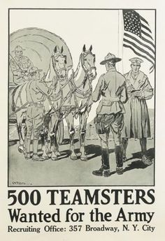 This is an original World War One American poster created by the artist Peters. We see the call to action by the Army looking for 500 Teamsters to help with the horses. It is a poster of great historical significance. This is an Original Vintage Poste Vintage Ads, Vintage Posters, Vintage World Maps, Army Look, Online Posters, Antique Paint, World War One, Wwi, Art Pictures