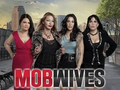 Mob Wives..best show