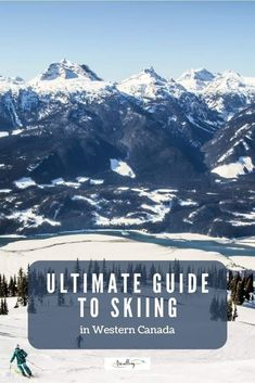Dreaming about skiing in Canada this winter season? Well, winter is coming, and we're sharing why skiers should make their dreams of skiing in Western Canada come true this season. From incredible deep powder terrain to bluebird days and corduroy runs, plan your ski holiday with our ultimate guide to Western Canadian ski resorts. #skiing #winter #skiholiday #canada #westerncanada Ski Canada, Visit Canada, Western Canada, Canada Travel, Columbia Travel, British Columbia, Family Road Trips, Family Travel, Adventure Tours