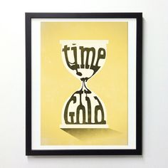Inspirational quote graphic poster - Time is Gold - Vintage time sand typographic art print A3. $18.00, via Etsy.