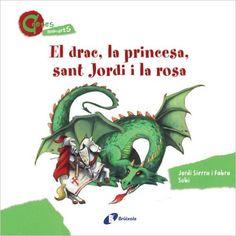 El Drac, La Princesa, Sant Jordi I La Rosa (Contes Menudets) (Catalá - A Partir De 3 Anys - Contes - Altres Contes): Amazon.es: Jordi Sierra i Fabra, Subi, Marga G. Borràs: Libros