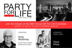 Have you snagged your tickets to the 28th annual Party for Life, which will be held in Atlanta? This year's event features a guest appearance by celebrity designer Thom Filicia and will honor Anne McGilvray with the Chuck Yancy Lifetime Achievement Award. Tickets and more details are here: GiftForLife.org/participate. See you at the Fernbank Museum on Jan. 15! {Sponsored}