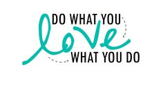 do-what-you-love-love-what-you-do-teal-free-home-office-printable.jpg