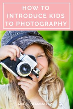 How to Introduce Your Child to the World of Photography - Magazine Mama Birth Photography Tips, Hobby Photography, Photography Tips For Beginners, Photoshop Photography, Photography Tutorials, Children Photography, Newborn Photography, Amazing Photography, Photography Magazine