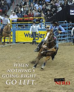 TOUCH this image to discover its story. Image tagging powered by ThingLink Rodeo Quotes, Cowboy Quotes, Cowgirl Quote, Horse Sayings, Barrel Racing Quotes, Inspirational Horse Quotes, Team Roper, Rodeo Time, Riding Quotes