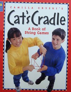 Bob And Laura Only Cat's Cradle - A Book Of String Games For Children Aged 8 And…