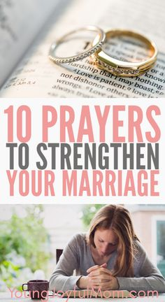 With these 10 prayers to strengthen your marriage, you can be sure you'll know how to have a strong marriage and healthy relationship with your spouse.