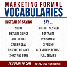 Do you want to sound more professional talking to big shot clients? Here's a list of some formal vocabularies that you can say instead of our usual way.  Do you need help with Digital Marketing? SEND US A MESSAGE NOW. You can also visit our website femmediaph.com for more info.  #femmediaph #GoBeyondHorizon #DigitalMarketing Business Sales, Big Shot, Vocabulary, Digital Marketing, Budgeting, Investing, Success, Messages, Website