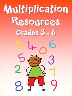 Multiplication Resources for Grades 3 - 6 in Laura Candler's online file cabinet
