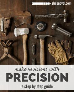 Make Revision with Precision | A blog series via ShesNovel.com