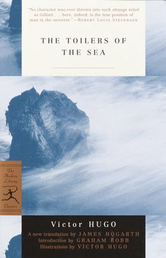 The Toilers Of The Sea By Victor Hugo 9780375761324 Penguinrandomhouse Com Books In 2020 Modern Library Books The Man Who Laughs