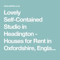 Lovely Self-Contained Studio in Headington - Houses for Rent in Oxfordshire, England, United Kingdom Studio Apartment, Renting A House, United Kingdom, Oxford, Self, England, Houses, Flat, Homes