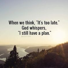 When we think it's too late.