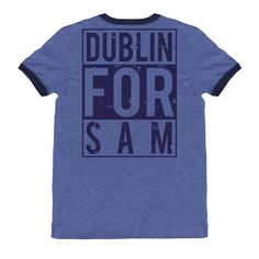 DUBLIN FOR SAM Ringer T-Shirt – The Best Value Store Heading Fonts, Font Styles, Dublin, Football, Store, Mens Tops, T Shirt, Collection, Soccer