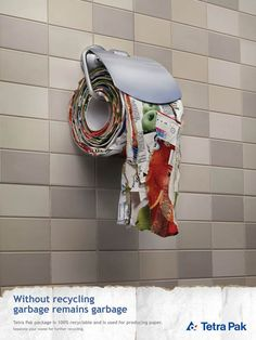 """Without Art, recycling remains garbage. Recycling, great design, or art?"" Love this advert #poster"