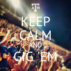 Gig'em! Love me some Aggie football-always have, always will...(Can't wait for first tailgate of the season!)