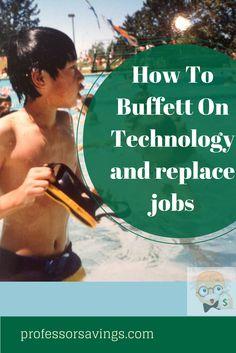 Buffett on technology replacing jobs #job #career #money Click=>> http://professorsavings.com/buffett-on-technology-replacing-jobs/?utm_content=bufferfbe46&utm_medium=social&utm_source=pinterest.com&utm_campaign=buffer?utm_content=bufferfbe46&utm_medium=social&utm_source=pinterest.com&utm_campaign=buffer