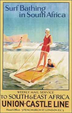 Surf Bathing in South Africa - Union Castle South & East Africa Vintage Travel Beach Poster Art Deco www. Vintage Surfing, Surf Vintage, Vintage Tin Signs, Retro Surf, Vintage Advertisements, Vintage Ads, Vintage Images, Vintage Style, Poster Retro