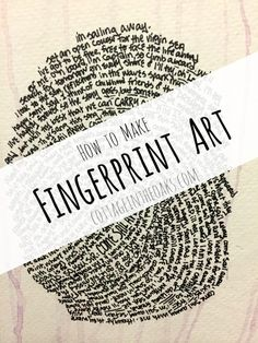 An easy how-to for creating fingerprint art using the words of your favorite song, poem, or your own! It's quick, easy, and fun!