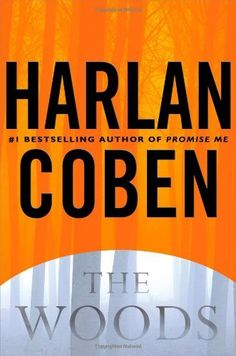 The Woods By Harlan Coben by -Author- http://www.amazon.com/dp/B004SI9HA4/ref=cm_sw_r_pi_dp_Mf0nvb0EV857K