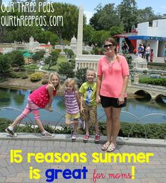 15 reasons #summer is great for #moms too! | Our Three Peas