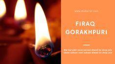 Firaq Gorakhpuri Best Diwali Shayari in Hindi Diwali Greetings, Diwali Wishes, Diwali Shayari Hindi, Poetry, Deep, Website, Poems, Poem