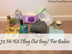 72 Hr Kit (Bug Out Bag) for Babies ⋆ The House Turned Home
