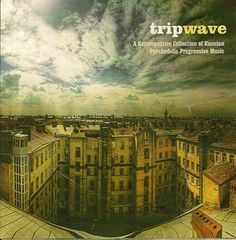 """Aural-Innovations Blog » Various Artists – """"Tripwave: A Retrospective Collection of Russian Psychedelic Progressive Music"""" (Trail Records 2011, 010)"""